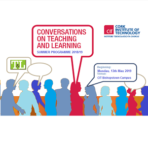 Conversations on Teaching & Learning Summer Programme 2018/2019